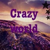Crazy world▲