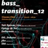 2012.03.03 - BASSTRANSITION - Cinema Club