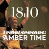 Tribal seasons: Amber time 2014