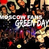 MOSCOW FANS GREEN DAY