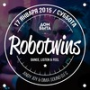 """Robotwins - Лофт бар """"ДОМ БЫТА"""" - 17.01.2015"""