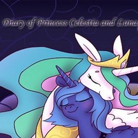 Diary of Princess Selestia and Luna
