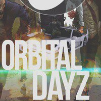 👑 ★^_^DayZ OrbitaL (ToP) Survial^_^★👑