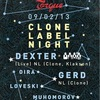 Clone Label Night: Dexter x Gerd @ Torque 9.02