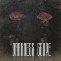 DARKNESS SCOPE