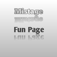 Mistage | Offical fun page