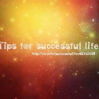 Tips for successful life
