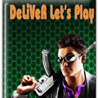 DeLiVeR™ Let's Play