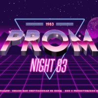 05.01: PROM NIGHT 83 @ SMASH