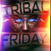 23.05 TRIBAL FRIDAY @ WHITE HOUSE