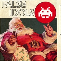 FALSE IDOLS / INVADER / 29.12.18