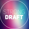 Strong Draft
