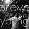 Forever Young®