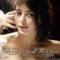 ✔ THE PHRACE BOOK ❖ THE QUEEN