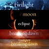 Сумерки,Twilight,New Moon,Eclipse,Breaking Dawn